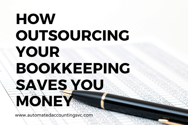 How Outsourcing Your Bookkeeping Saves You Money