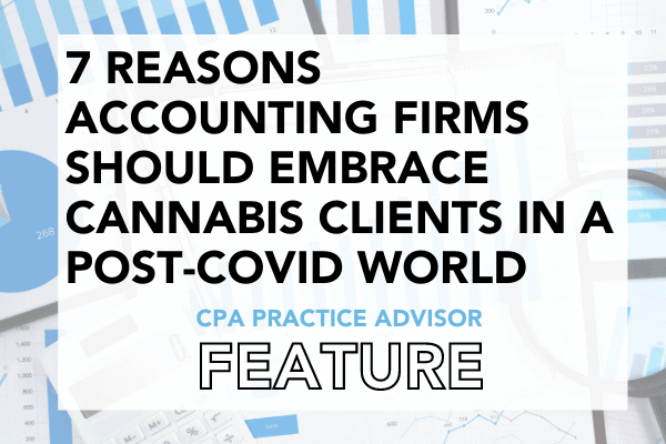 CPA Practice Advisor Article: 7 Valuable Blog Posts That Break Down The Cannabis Industry