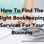 How To Find The Right Bookkeeping Services For Your Business
