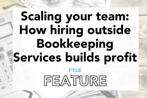 Scaling your team: How hiring outside Bookkeeping Services builds profit